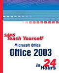 Sams Teach Yourself Microsoft Office 2003 in 24 Hours