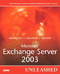 Microsoft Exchange Server 2003 Unleashed (Unleashed)