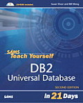 Sams Teach Yourself DB2 Universal Database in 21 Days (Sams Teach Yourself ... in 21 Days)