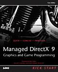 Managed DirectX 9 Kick Start Graphics & Game Programming