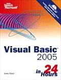 Sams Teach Yourself Visual Basic 2005 in 24 Hours Complete Starter Kit