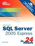 Microsoft SQL Server 2005 Express in 24 Hours (06 Edition)