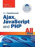 Sams Teach Yourself Ajax JavaScript & PHP All in One
