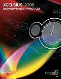 Xcelsius 2008 Dashboard Best Practices (Business Objects Press)