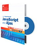 Sams Teach Yourself JavaScript and Ajax: Video Learning Starter Kit (Sams Teach Yourself) Cover