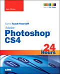 Sams Teach Yourself Adobe Photoshop Cs4 in 24 Hours (Sams Teach Yourself) Cover