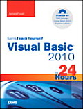Sams Teach Yourself Visual Basic 2010 in 24 Hours [With DVD]