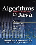 Algorithms in Java, Parts 1-4: Fundamentals Data Structures Sorting Searching