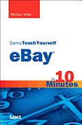 Sams Teach Yourself Ebay in 10 Minutes (Sams Teach Yourself...in 10 Minutes)