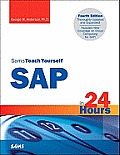 Sams Teach Yourself SAP in 24 Hours 4th Edition