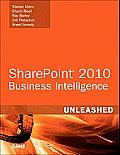 Microsoft SharePoint 2010 Business Intelligence Unleashed (Unleashed)