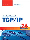 Sams Teach Yourself TCP IP in 24 Hours 5th Edition