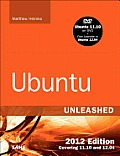 Ubuntu Unleashed 2012 Edition: Covering 11.10 and 12.04 (7th Edition) (Unleashed) Cover