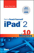 Sams Teach Yourself iPad 2 in 10 Minutes 3rd Edition Covers iOS 5