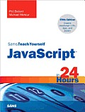 Teach Yourself Javascript in 24 Hours (5TH 12 Edition)