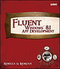 Fluent Windows 8.1 App Development