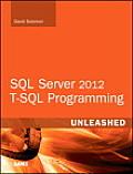 SQL Server 2012 T-SQL Programming Unleashed