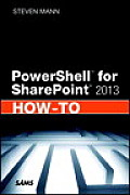 Powershell for Sharepoint 2013 How-To (How-To)
