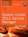 System Center 2012 Service Manager Unleashed (Unleashed)