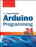 Arduino Programming in 24 Hours, Sams Teach Yourself (Sams Teach Yourself)