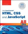 HTML, CSS, and JavaScript All in One, Sams Teach Yourself: Covering Html5, Css3, and Jquery (Sams Teach Yourself)