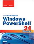 Windows Powershell 5 in 24 Hours, Sams Teach Yourself (Sams Teach Yourself)