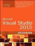 Microsoft Visual Studio 2015 Unleashed (Unleashed)