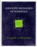 Advanced Mechanics of Materials (98 Edition)