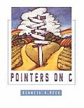Pointers on C : an Introduction To Ansi C for Programmers (98 Edition)