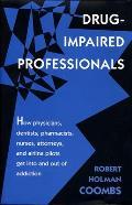 Drug-Impaired Professionals