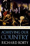 Achieving Our Country Leftist Thought in Twentieth Century America