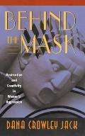 Behind the Mask: Destruction and Creativity in Women's Aggression Cover