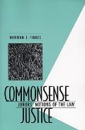 Commonsense Justice : Jurors' Notions of the Law (95 Edition)
