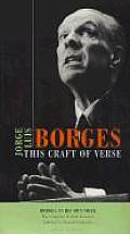 Borges This Craft Of Verse