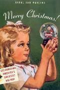 Merry Christmas Celebrating Americas Greatest Holiday