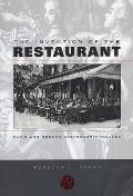 Invention of the Restaurant Paris & Modern Gastronomic Culture