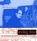 Analog Days The Invention & Impact Of Th