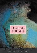 Sensing the Self Womens Recovery from Bulimia