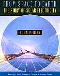 From Space to Earth The Story of Solar Electricity