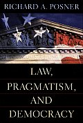 Law Pragmatism & Democracy