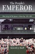 Peoples Emperor Democracy & the Japanese Monarchy 1945 1995
