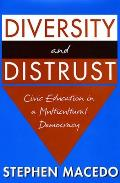 Diversity and Distrust: Civic Education in a Multicultural Democracy Cover
