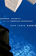 Surprise Security & the American Experience
