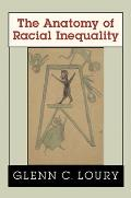 The Anatomy of Racial Inequality (W.E.B. Du Bois Lectures)