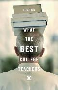 What the Best College Teachers Do Cover