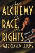 Alchemy Of Race & Rights Diary Of A Law