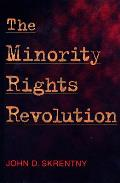 Minority Rights Revolution