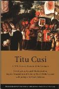 Titu Cusi: A 16th Century Account of the Conquest (David Rockefeller Center Series on Latin American Studies, H)