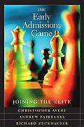 The Early Admissions Game: Joining the Elite