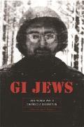 GI Jews How World War II Changed a Generation